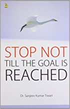 Stop Not Till the Goal is Reached (CAP)