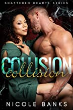 Collision (Shattered Hearts Book 3)