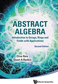 Abstract Algebra: Introduction To Groups, Rings And Fields With Applications