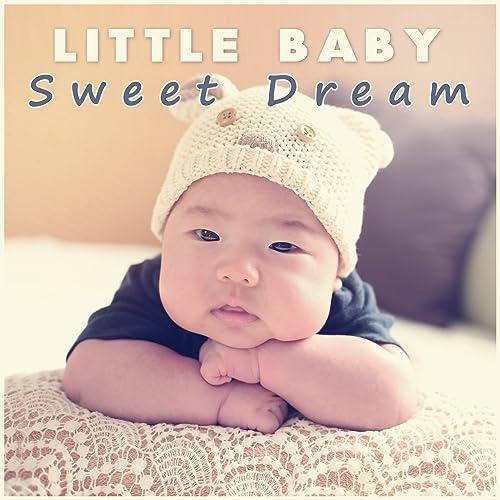 f3c61b52599 Little Baby Sweet Dream - Baby Sweet Dream
