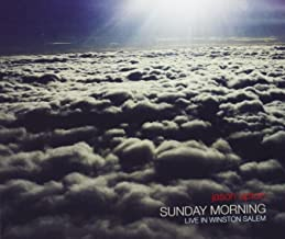 Sunday Morning: Live in Winston Salem