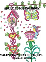 Valentine's Day Delights: Adult Coloring Book