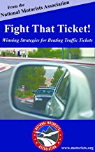 Fight That Ticket! Winning Strategies for Beating Traffic Tickets