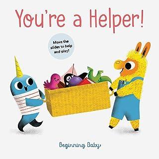 You're a Helper!: Beginning Baby