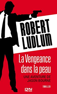 La Vengeance dans la peau (THRILLER t. 10484) (French Edition)