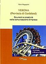 Permalink to Verona (provincia di Gardaland). Strumenti e creatività nella comunicazione d'impresa PDF