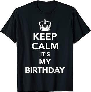 Keep calm it's my birthday T-Shirt