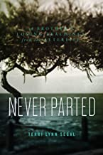 Never Parted: A Brother's Loving Teachings from the Afterlife