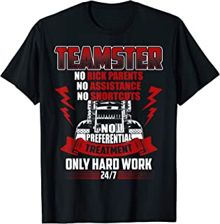 Teamster Funny Tee Hard Work Humor T-Shirt For Men