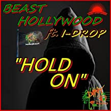 Hold On (feat. I-Drop) - Single