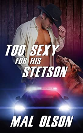 Too Sexy for his Stetson: Sizzling Hot Sheriff (Sizzling Hot Heroes Book 2)