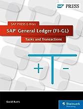 SAP General Ledger (FI-GL): Tasks and Transactions (SAP PRESS E-Bites Book 39)