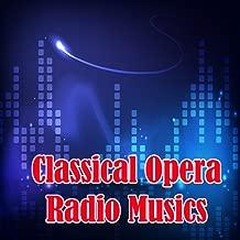 Classical Opera Musics Radio Stations