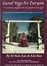 Sacred Yoga for Everyone: A 20 Minute Program for Real People of Any Age! DVD