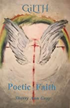 GiLTH: Poetic Faith
