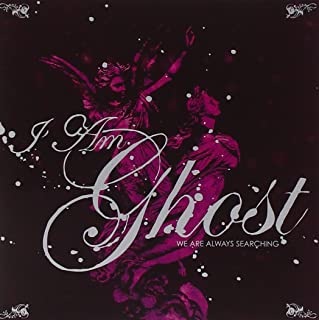 Best i am ghost we are always searching Reviews