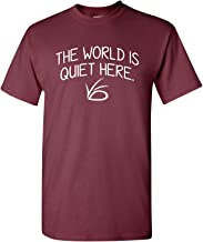 UGP Campus Apparel The World is Quiet Here - Unlucky Silence VFD TV Show T Shirt