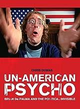 Un-American Psycho: Brian De Palma and the Political Invisible