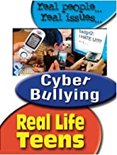 Real Life Teen: Cyber-Bullying