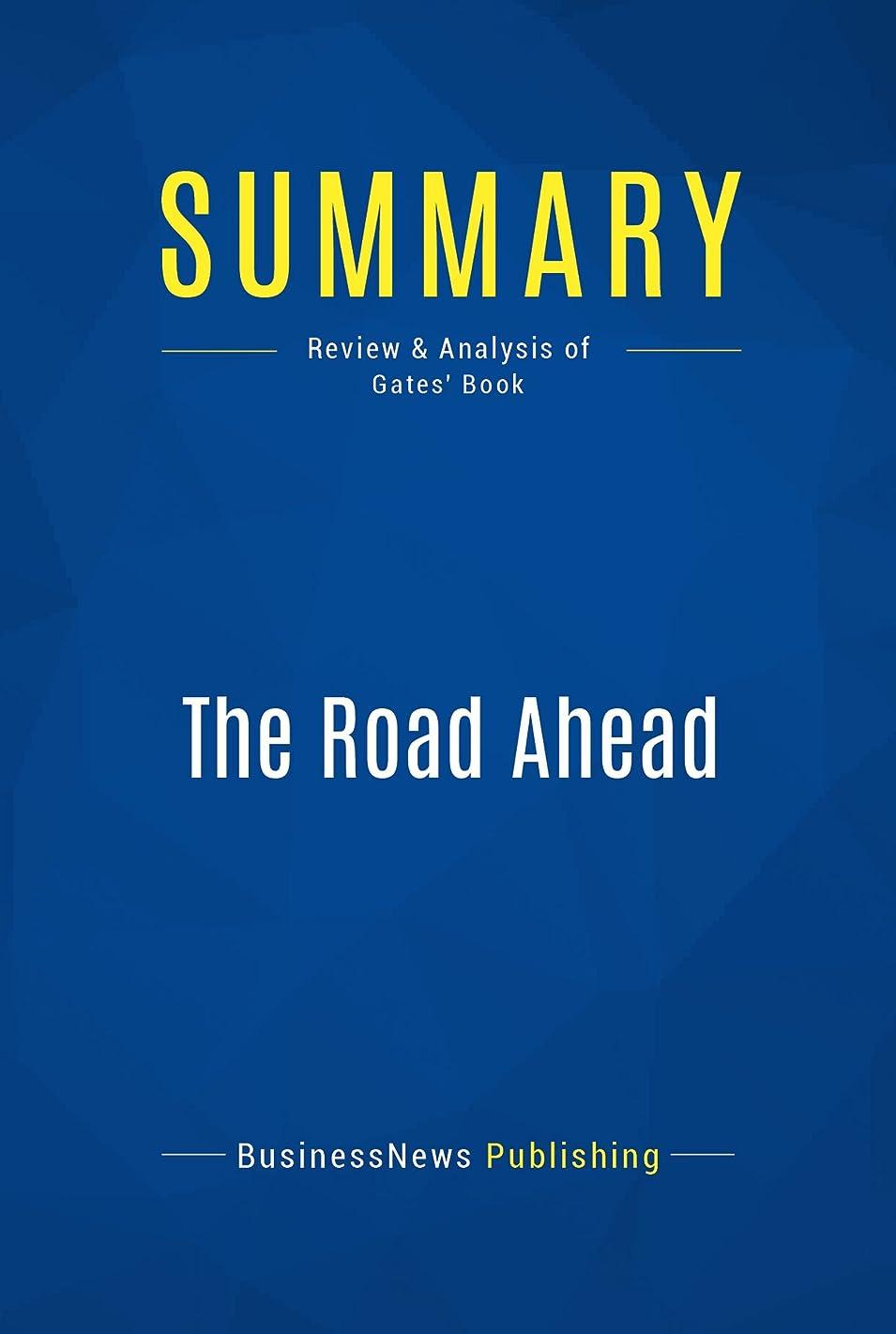 金銭的悪名高い対人Summary: The Road Ahead: Review and Analysis of Gates' Book (English Edition)