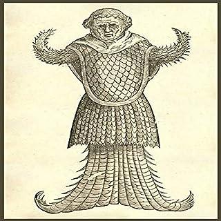 Monstrum Marinum effigie Monachi Monster of the sea forms Monk from Ulisse Aldrovandi acute s Monstrorum Historia 1642 The...