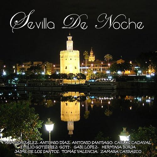 Sevilla de Noche de Sevilla de Noche en Amazon Music - Amazon.es