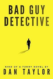 Bad Guy Detective (Jake Hancock Private Investigator Mystery series Book 1)