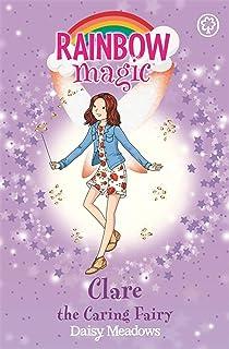 Rainbow Magic: Clare the Caring Fairy: The Friendship Fairies Book 4