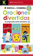 Kindergarten Mezcla y combina: Oraciones divertidas (Kindergarten Mix & Match Silly Sentences): Scholastic Early Learners (Workbook) (Spanish Edition)
