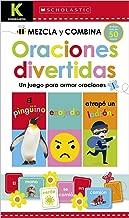 Scholastic Early Learners: Kindergarten Mezcla y combina: Oraciones divertidas (Kindergarten Mix & Match Silly Sentences) (Spanish Edition)