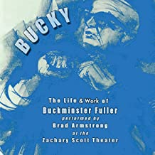 BUCKY: The Life & Work of R. Buckminster Fuller (English Edition)