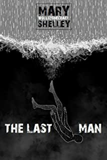 The Last Man (Timeless Classics Collection)