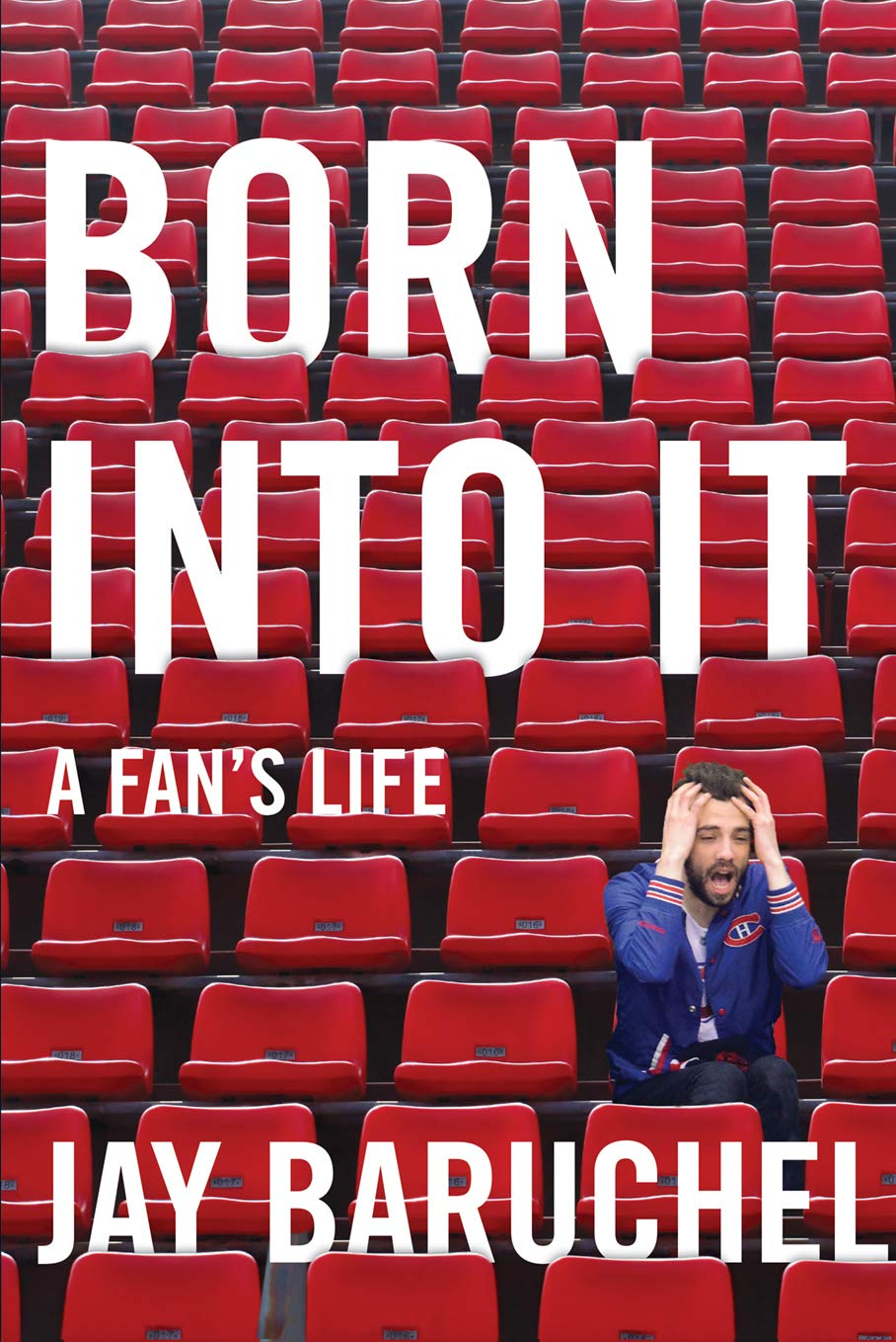 Born Into It: A Fan's Life