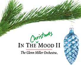 Best glenn miller orchestra in the christmas mood ii Reviews