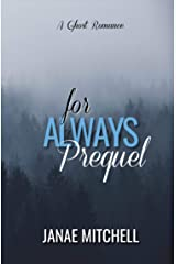 For Always Prequel Kindle Edition