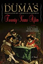 Twenty Years After: A Sequel to The Three Musketeers (Musketeers Cycle)