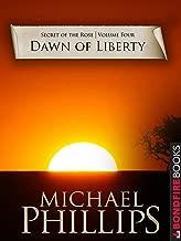 Dawn of Liberty (Secret of the Rose Book 4)