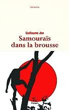 Samouraïs dans la brousse (Demarches) (French Edition)