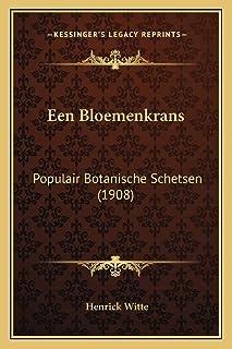 Een Bloemenkrans: Populair Botanische Schetsen (1908)