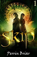 SKIP: a time travel adventure set in a fantasy land (English Edition)