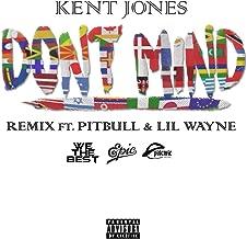 Don't Mind (Remix) [Explicit]
