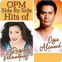 OPM Side By Side Hits of Regine Velasquez & Ogie Alcasid