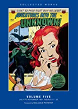 Adventures into the Unknown: Volume 5: American Comics Group Collected Works