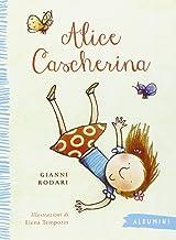 Permalink to Alice cascherina. Ediz. illustrata PDF