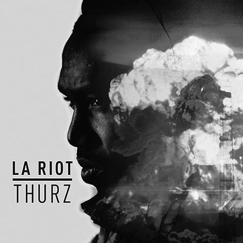 L.A. Riot [Explicit]