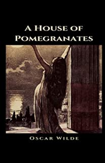 A House of Pomegranates Illustrated