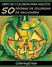 Libro de Colorear para Adultos: 50 Páginas de Colorear de Halloween: Volume 1 (Colección Halloween)