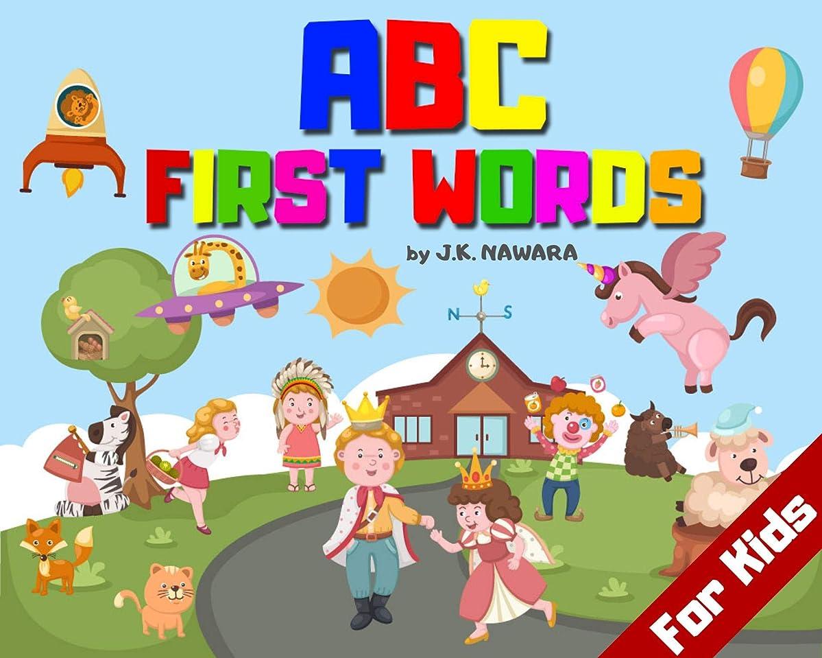 タバコクライアントシャッターABC First Words For Kids: Funny And Easy For Kids Early Learning The Alphabet and First Word (ABC Alphabet Book 8) (English Edition)