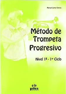 Método de Trompeta Progresivo Nivel 1º
