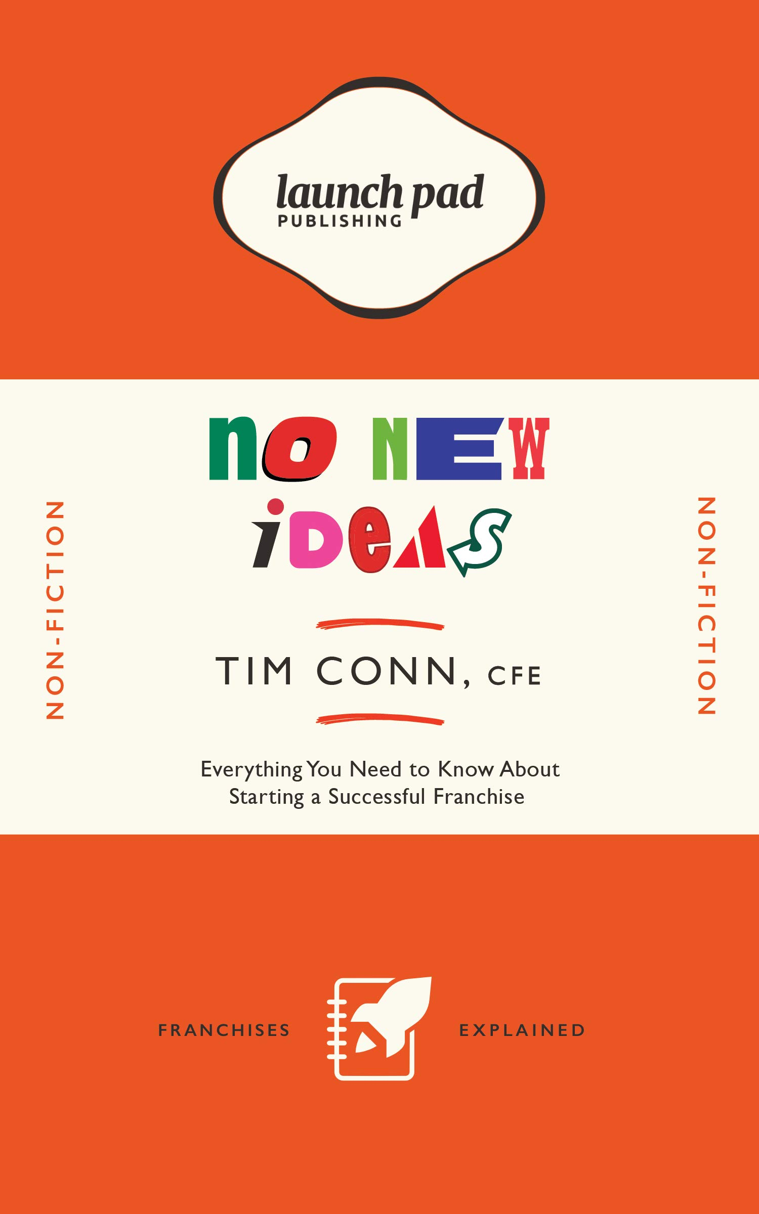 No New Ideas: Everything You Need to Know About Starting a Successful Franchise